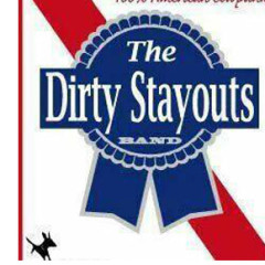 The Dirty Stayouts